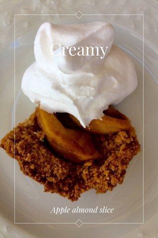 Creamy Apple almond slice