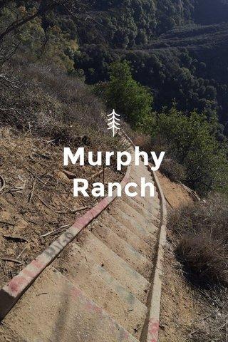 Murphy Ranch