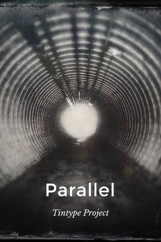 Parallel Tintype Project