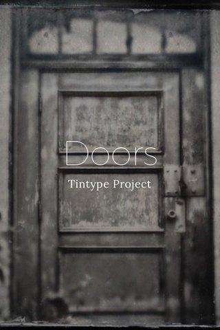 Doors Tintype Project