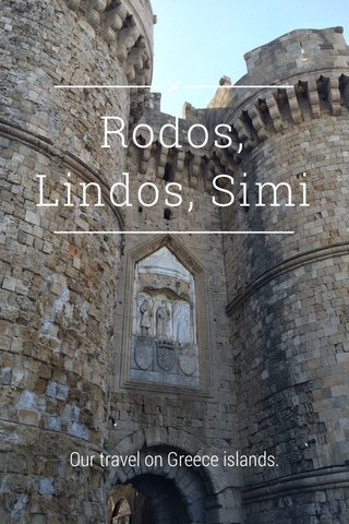 Rodos, Lindos, Simi Our travel on Greece islands.