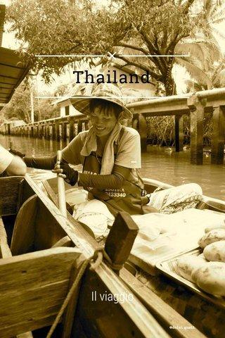 Thailand Il viaggio