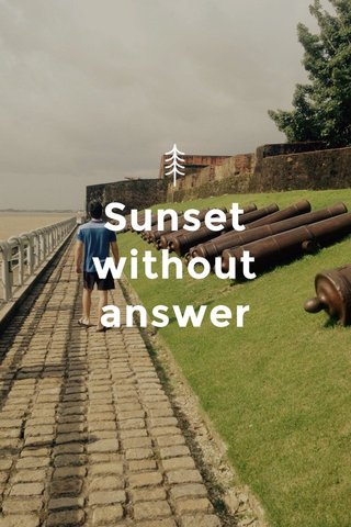 Sunset without answer