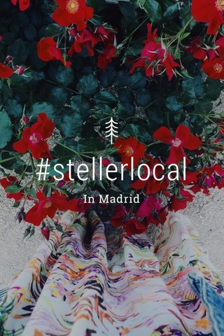#stellerlocal In Madrid