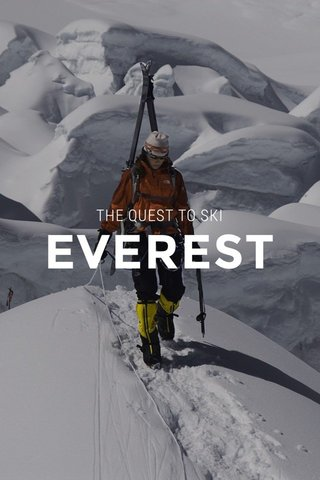 EVEREST THE QUEST TO SKI