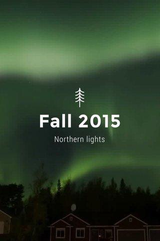 Fall 2015 Northern lights