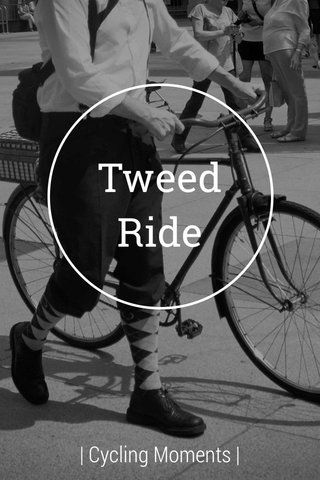 Tweed Ride | Cycling Moments |