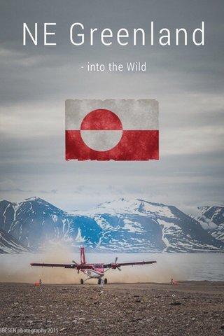 NE Greenland - into the Wild