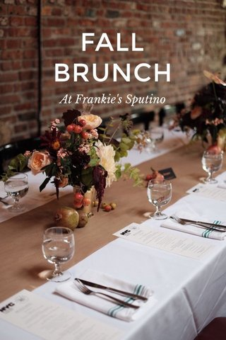 FALL BRUNCH At Frankie's Sputino