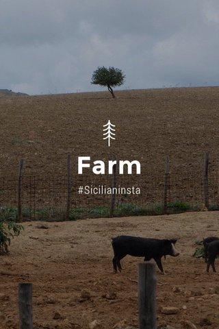 Farm #Sicilianinsta