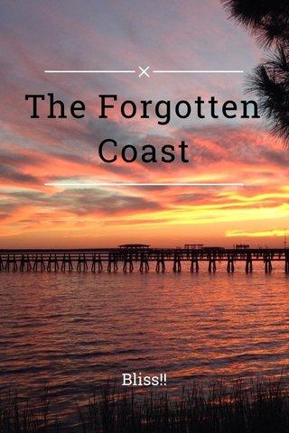 The Forgotten Coast Bliss!!