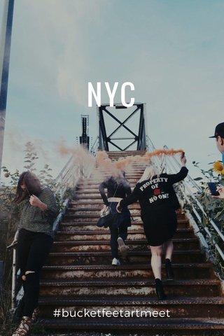NYC #bucketfeetartmeet
