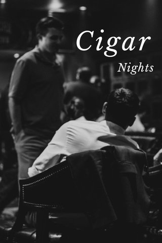 Cigar Nights