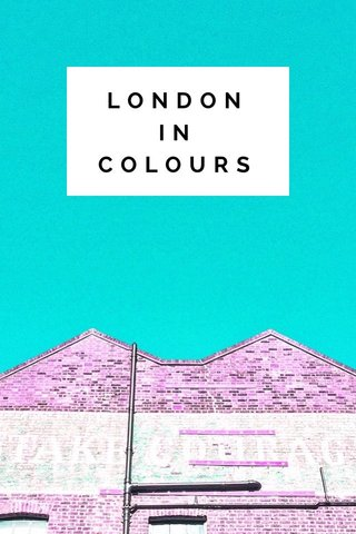 LONDON IN COLOURS