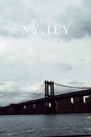 NY,ILY 🚤