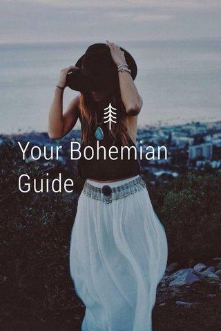 Your Bohemian Guide