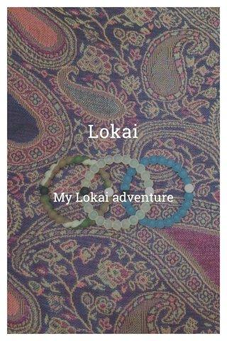 Lokai My Lokai adventure