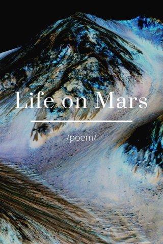 Life on Mars /poem/