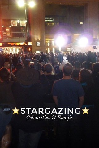 ⭐️STARGAZING⭐️ Celebrities & Emojis