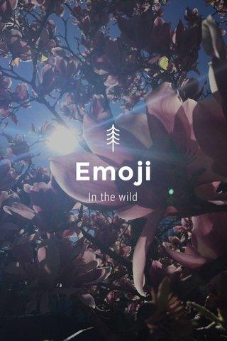 Emoji In the wild
