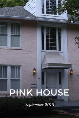 PINK HOUSE September 2015