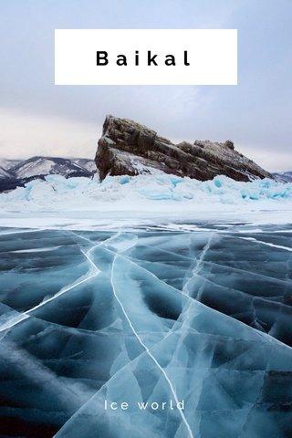 Baikal Ice world