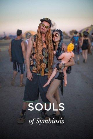 SOULS of Symbiosis