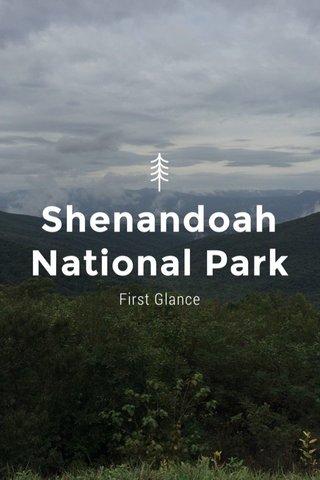 Shenandoah National Park First Glance