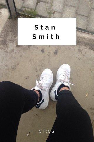 Stan Smith CT:CS