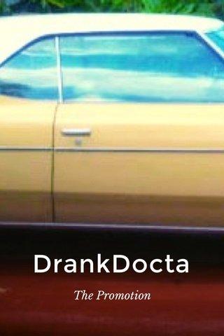 DrankDocta The Promotion