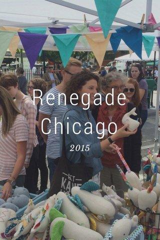 Renegade Chicago 2015