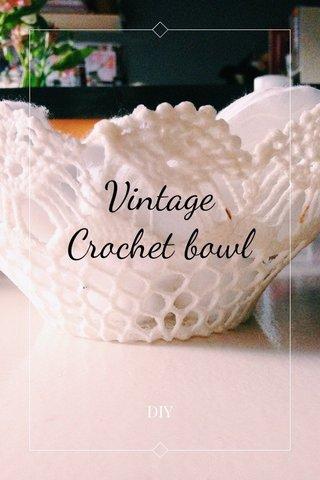 Vintage Crochet bowl DIY