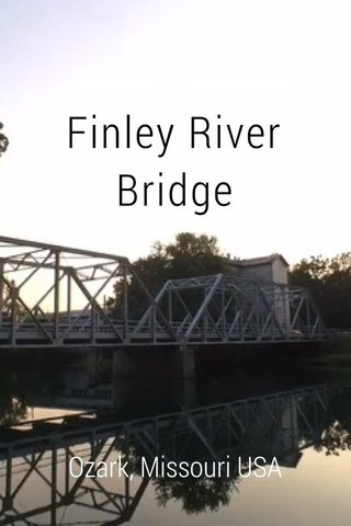 Finley River Bridge Ozark, Missouri USA