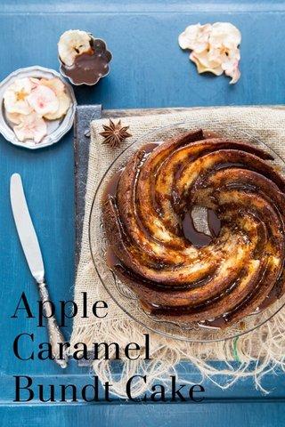 Apple Caramel Bundt Cake