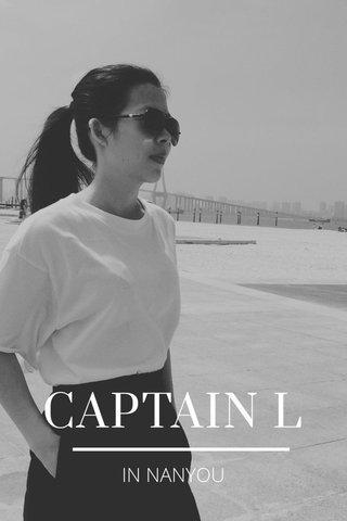 CAPTAIN L IN NANYOU