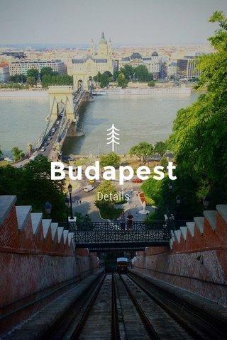 Budapest Details