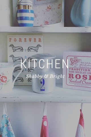 KITCHEN Shabby & Bright
