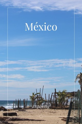 México Exploring