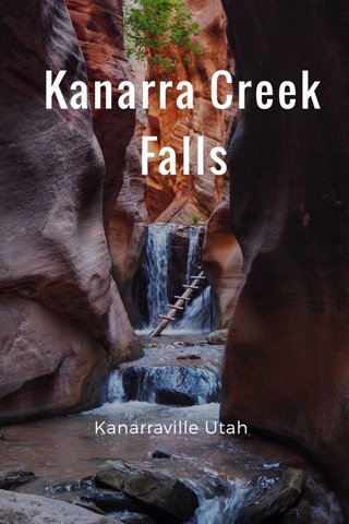Kanarra Creek Falls Kanarraville Utah