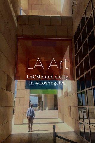 LA Art LACMA and Getty in #LosAngeles