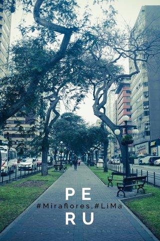 PE RU #Miraflores,#LiMa