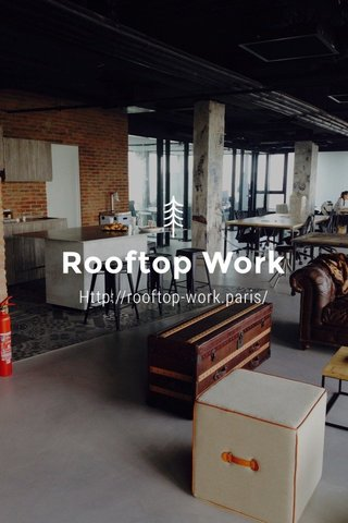 Rooftop Work Http://rooftop-work.paris/