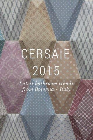 CERSAIE 2015 Latest bathroom trends from Bologna - Italy