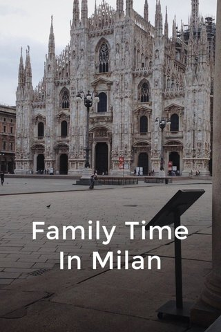 Family Time In Milan