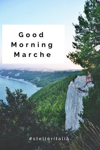 Good Morning Marche #stelleritalia