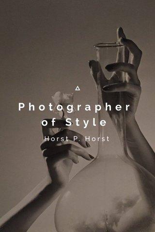 Photographer of Style Horst P. Horst