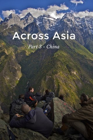 Across Asia Part 3 - China