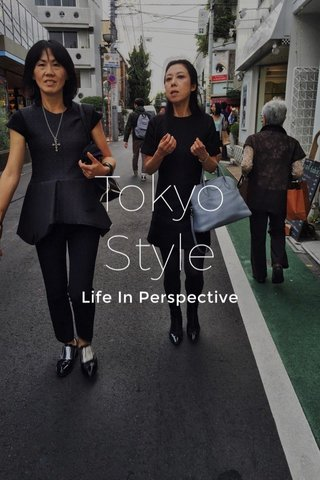 Tokyo Style Life In Perspective