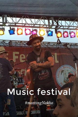 Music festival #meetingNakho