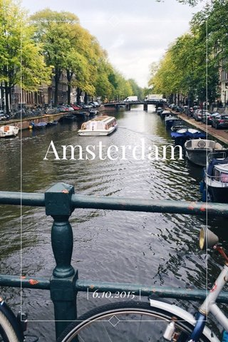 Amsterdam | 6.10.2015 |
